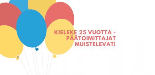 Kieleke 25 vuotta – päätoimittajat muistelevat!