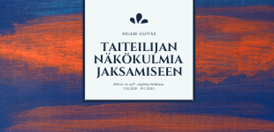 Taiteilijan näkökulmia jaksamiseen